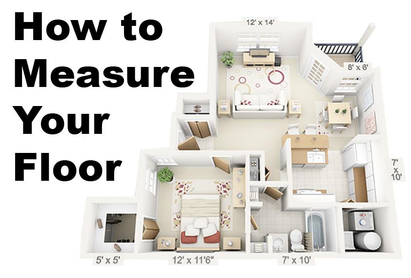 How to Measure Your Floor